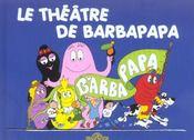 Barbapapa ; Le Théâtre De Barbapapa - Intérieur - Format classique
