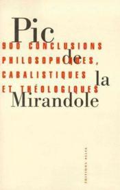 900 conclusions philosophiques, cabalistiques et théologiques - Couverture - Format classique
