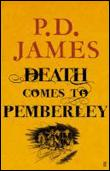 Death comes to Pemberley  - Phyllis Dorothy James