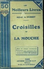 Croisilles Suivi De La Mouche. Collection : Les Meilleurs Livres N° 129. - Couverture - Format classique