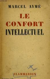 Le Confort Intellectuel. - Couverture - Format classique