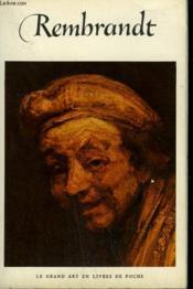 Rembrandt ( 1606 - 1669 ). Collection : Le Grand Art En Livres De Poche N° 36 - Couverture - Format classique
