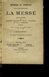Methodes Et Formules Pour Bien Entendre La Messe Tome 2 - Couverture - Format classique