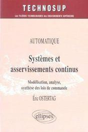 Automatique Systemes Et Asservisements Continus Modelisation Analyse Synthese Des Lois De Commande - Intérieur - Format classique