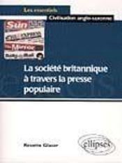 La Societe Britannique A Travers La Presse Populaire - Intérieur - Format classique