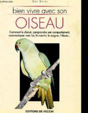Bien Vivre Avec Son Oiseau - Couverture - Format classique