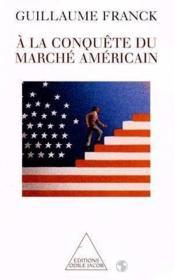 A La Conquete Du Marche Americain - Couverture - Format classique