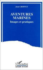Aventures marines - Intérieur - Format classique
