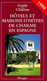 Guide des hotels en espagne 1999 - Couverture - Format classique