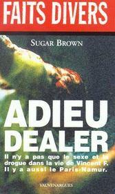Adieu Dealer - Intérieur - Format classique