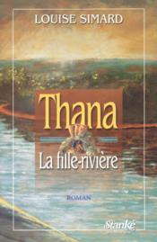 Thana la fille riviere - Couverture - Format classique