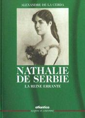 Nathalie De Serbie La Reine Errante - Intérieur - Format classique