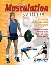 Musculation pratique ; exercices et programmes spécifiques (édition 2001) - Intérieur - Format classique