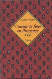Cuisine & fêtes en Provence - Couverture - Format classique