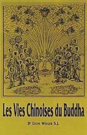 Les vies chinoises du Buddha - Couverture - Format classique