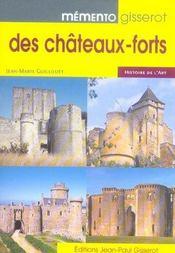 Memento Gisserot Des Chateaux-Forts - Intérieur - Format classique