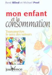 Enfant et la consommation (mon) - Couverture - Format classique
