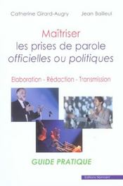 Maîtriser les prises de parole officielles ou politiques ; élaboration, rédaction, transmission - Intérieur - Format classique