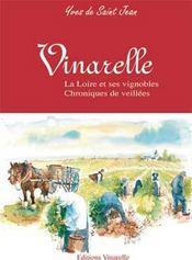 Vinarelle ; la Loire et ses vignobles, chroniques de veillees - Intérieur - Format classique