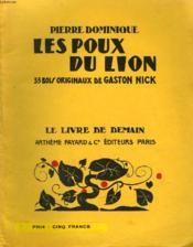 Les Poux Du Lion. 35 Bois Originaux De Gaston Nick. Le Livre De Demain N° 157. - Couverture - Format classique