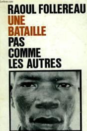 Une Bataille Pas Comme Les Autres. - Couverture - Format classique