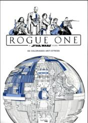 Vente livre :  Coloriage Star Wars Rogue One  - Collectif