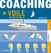 Vente livre :  Coaching voile habitable  - Aymeric Belloir