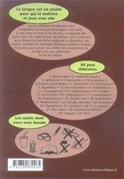 Jeux littéraires ; s'initier à l'écriture en jouant avec les mots - 4ème de couverture - Format classique
