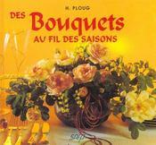 Bouquets au fil des saisons - Intérieur - Format classique