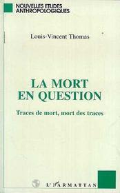 Mort En Question (La) Traces De Mort,Mort Des Tra - Intérieur - Format classique
