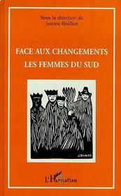 Face Aux Changements, Les Femmes Du Sud - Intérieur - Format classique