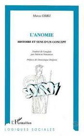 L'Anomie ; Histoire Et Sens D'Un Concept - Intérieur - Format classique