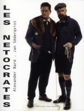 Les Netocrates ; Une Nouvelle Elite Et La Vie Apres Le Capitalisme - Couverture - Format classique