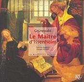 Grunewald ; Le Retable D'Issenheim - Intérieur - Format classique