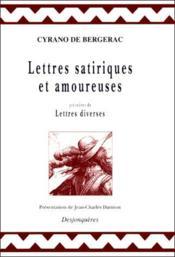Lettres Satiriques Et Amoureuses - Couverture - Format classique