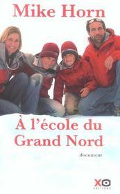 A L'Ecole Du Grand Nord - Intérieur - Format classique