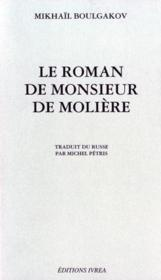 Roman De Monsieur De Moliere (Le) - Couverture - Format classique