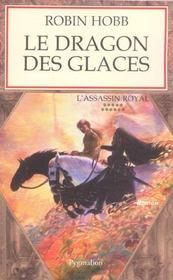 L'Assassin Royal T.11 ; Le Dragon Des Glaces - Intérieur - Format classique