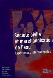 Societe Civile Et Marchandisation De L Eau. Revue Science De La Societe N64 - Couverture - Format classique