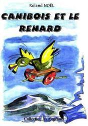 Canibois Et Le Renard - Couverture - Format classique