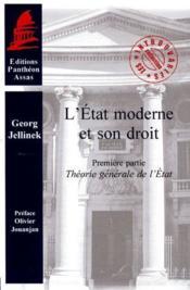 L'état moderne et son droit t.1 ; théorie générale de l'état - Couverture - Format classique