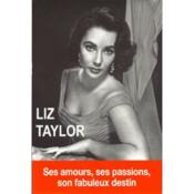 Vente  Liz Taylor ; la dernière star de l'âge d'or d'Hollywood  - Marie-France Bourgeois