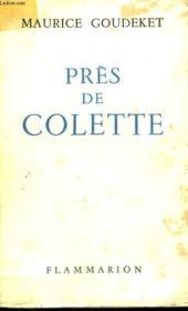 Pres De Colette. - Couverture - Format classique