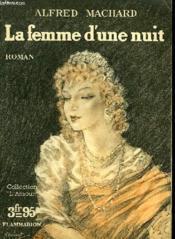 La Femme D'Une Nuit. Collection : L'Amour N° 13 - Couverture - Format classique