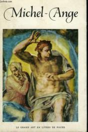 Michel-Ange ( 1475-1564 ). Collection : Le Grand Art En Livres De Poche N° 37 - Couverture - Format classique