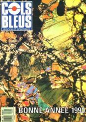 COLS BLEUS. HEBDOMADAIRE DE LA MARINE ET DES ARSENAUX N°2062 DU 6 JANVIER 1990. VOEUX DU DIRECTEUR DES CONSTRUCTION NAVALE / LE BUDGET DE LA MARINE EN 1990 / LE CENTRE DE BREST DE L'IFREMER par MARTHE MELGUEN / LES TRAVSOUMS par LE LIEUTNANT DE VAISSEAU.. - Couverture - Format classique