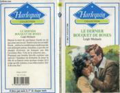 Le Dernier Bouquet De Roses - The Road To Forever - Couverture - Format classique