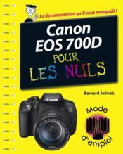 Canon EOS 700D pas à pas pour les nuls - Couverture - Format classique