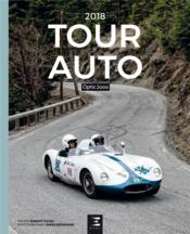 Vente livre :  Tour Auto Optic 2000 (édition 2018)  - Denis Boussard - Robert Puyal