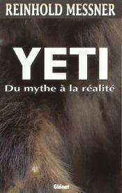 Yeti ; Du Mythe A La Realite - Intérieur - Format classique